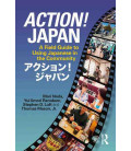 Action! Japan - A Field Guide to Using Japanese in the Community