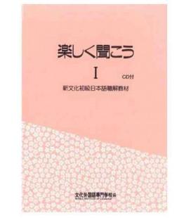 Tanoshiku Kikou 1 (Compréhension orale de la méthode Bunka ) - Contient 2 CDs
