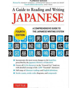 A Guide to Reading and Writing Japanese (Fourth Edition)