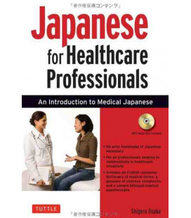 Japanese for Healthcare Professionals (An Introduction to Medical Japanese) - CD audio inclus